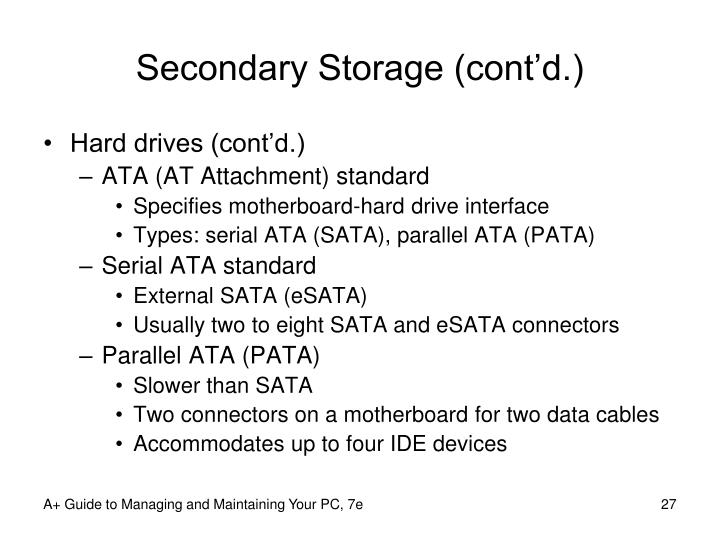 Secondary Storage (cont'd.)