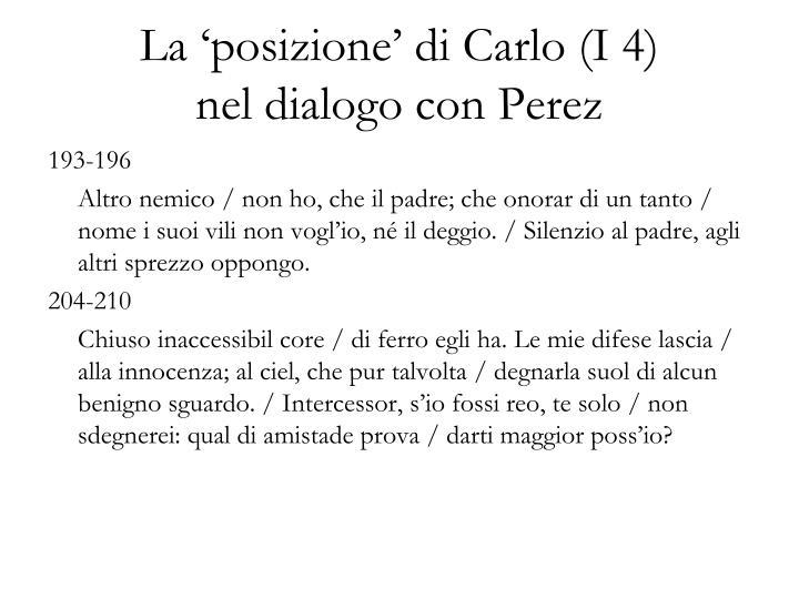 La 'posizione' di Carlo (I 4)