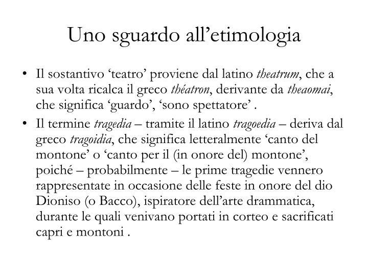 Uno sguardo all'etimologia