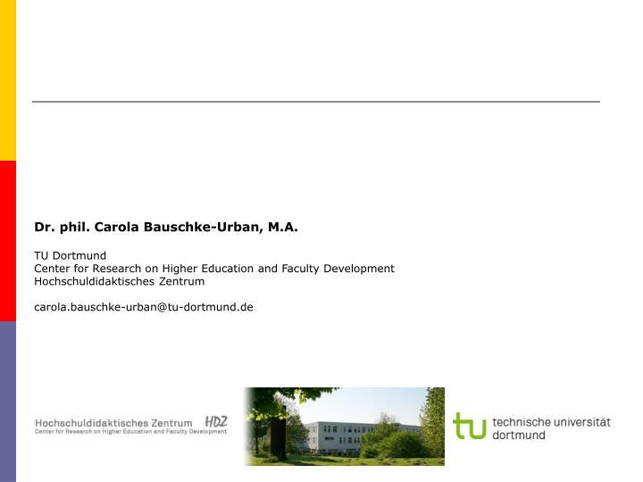 Dr. phil. Carola Bauschke-Urban, M.A.