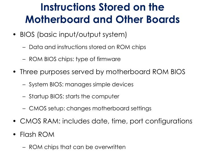 Instructions Stored on the Motherboard and Other Boards