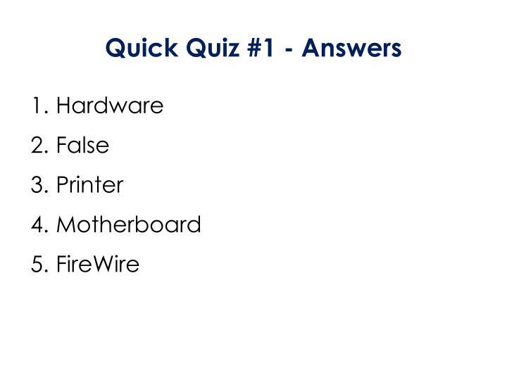Quick Quiz #1 - Answers