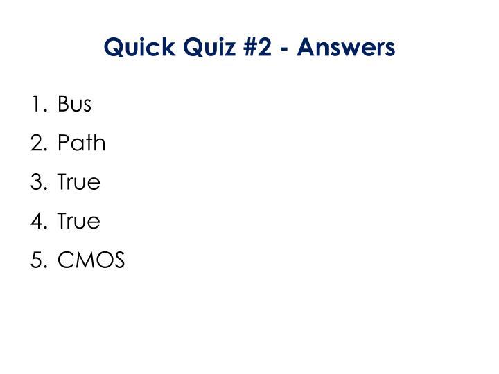 Quick Quiz #2 - Answers