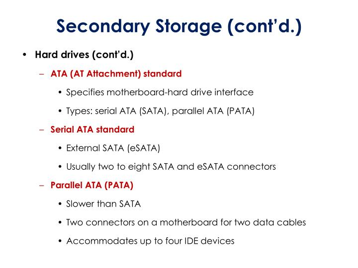 Secondary Storage (cont'd.)