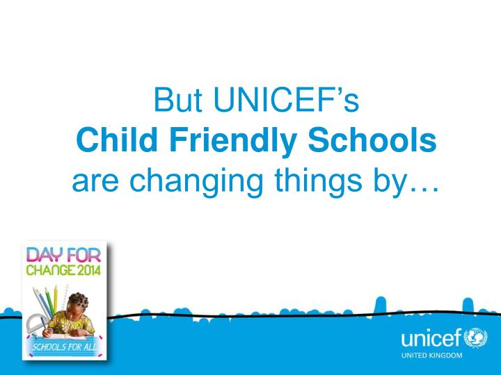 But UNICEF