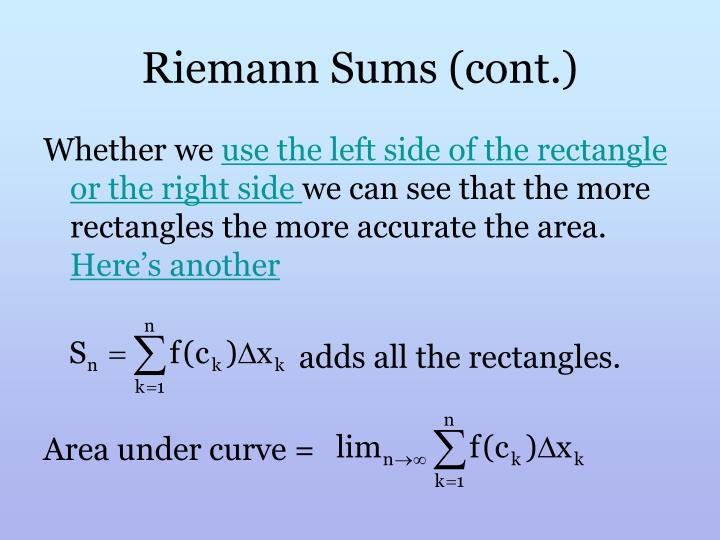 Riemann Sums (cont.)