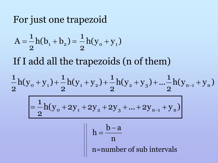 For just one trapezoid