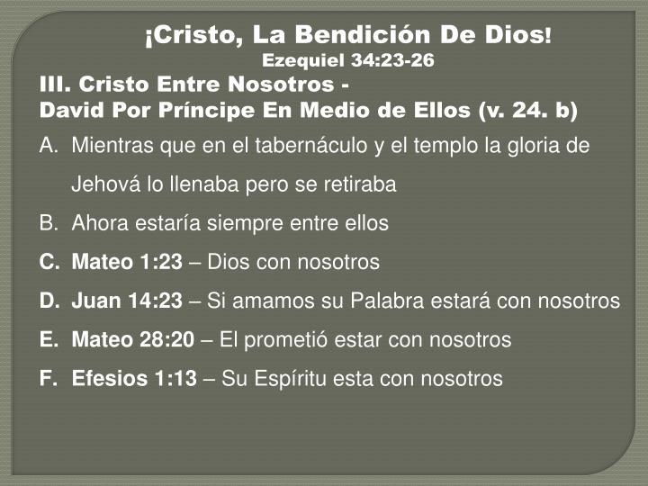 ¡Cristo, La Bendición De Dios