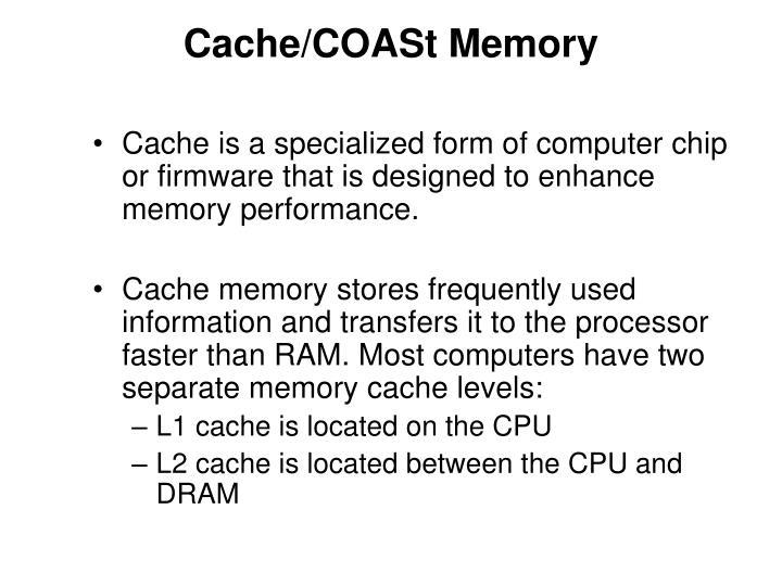 Cache/COASt