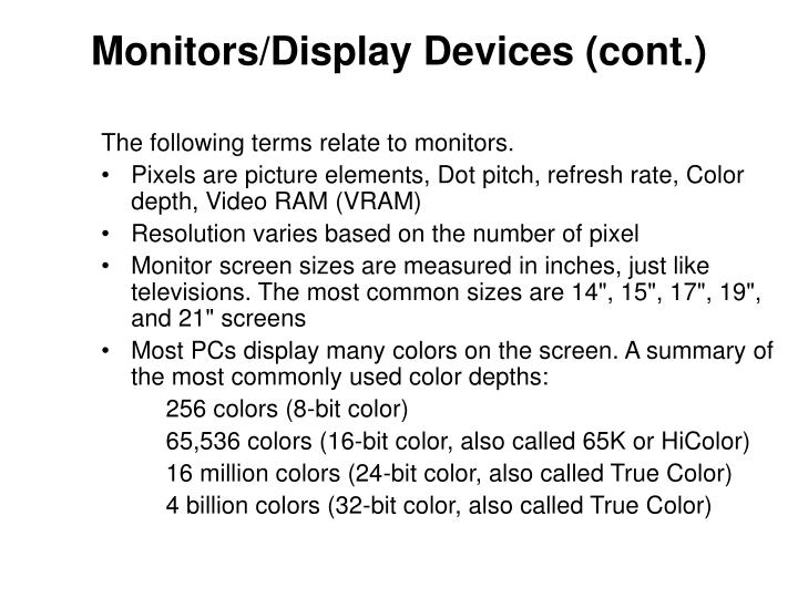 Monitors/Display Devices (cont.)