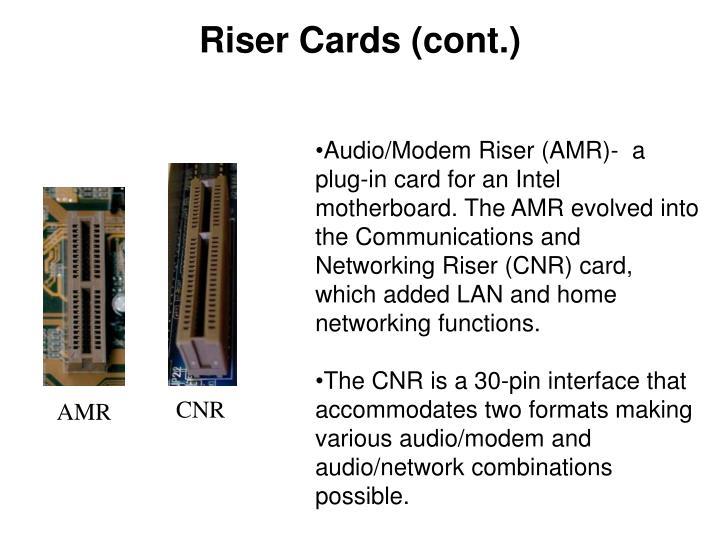 Riser Cards (cont.)