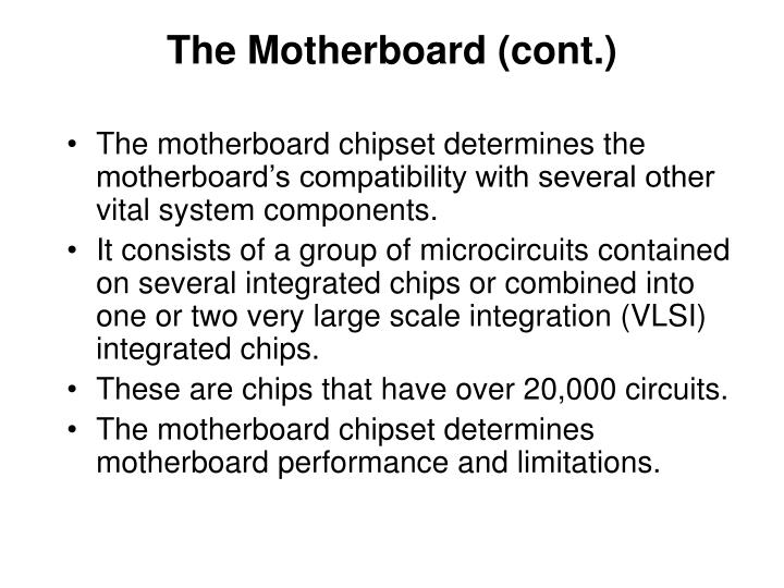 The Motherboard (cont.)