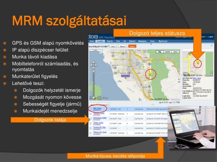 MRM szolgáltatásai