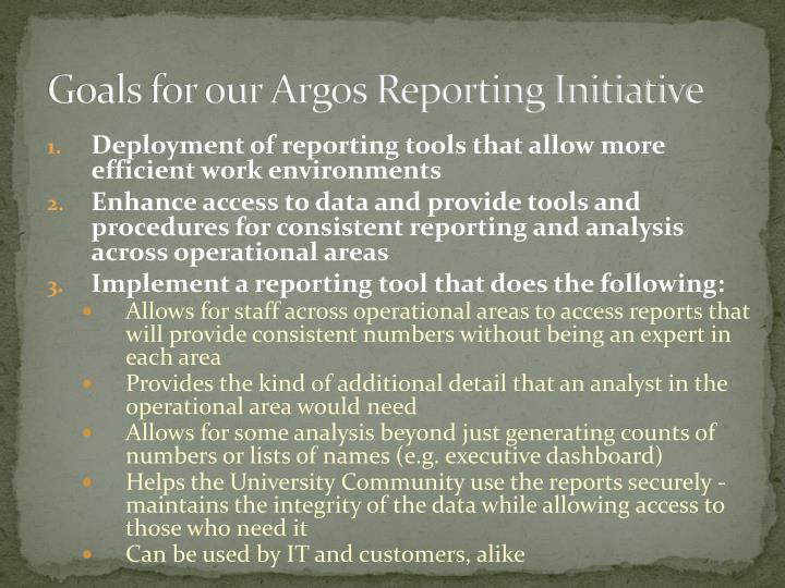 Goals for our Argos Reporting Initiative