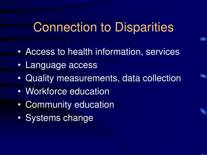 Connection to Disparities