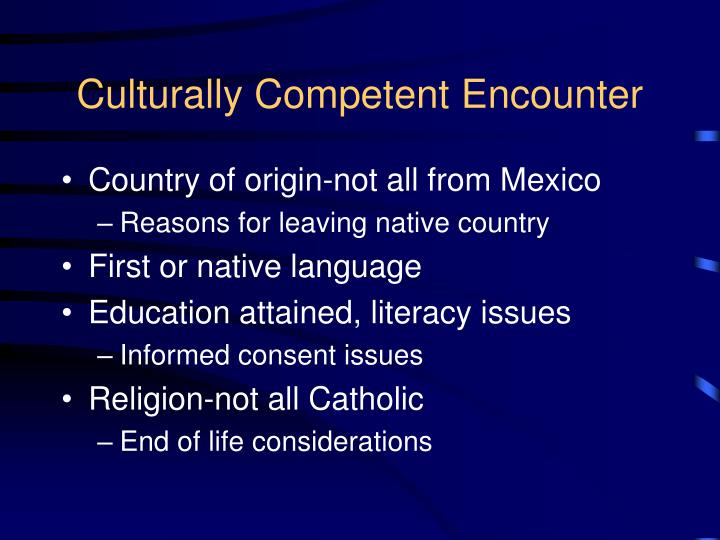 Culturally Competent Encounter