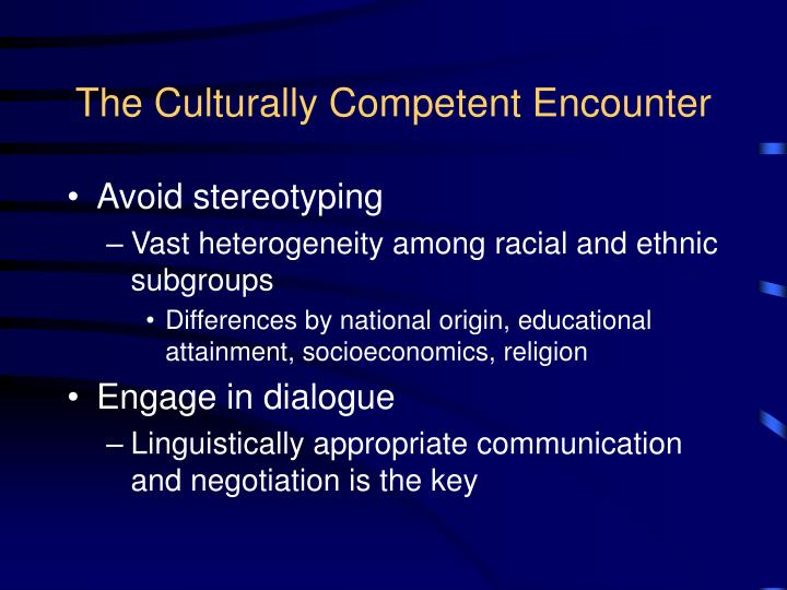 The Culturally Competent Encounter