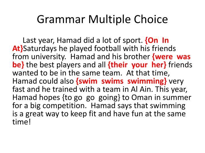 Grammar Multiple Choice