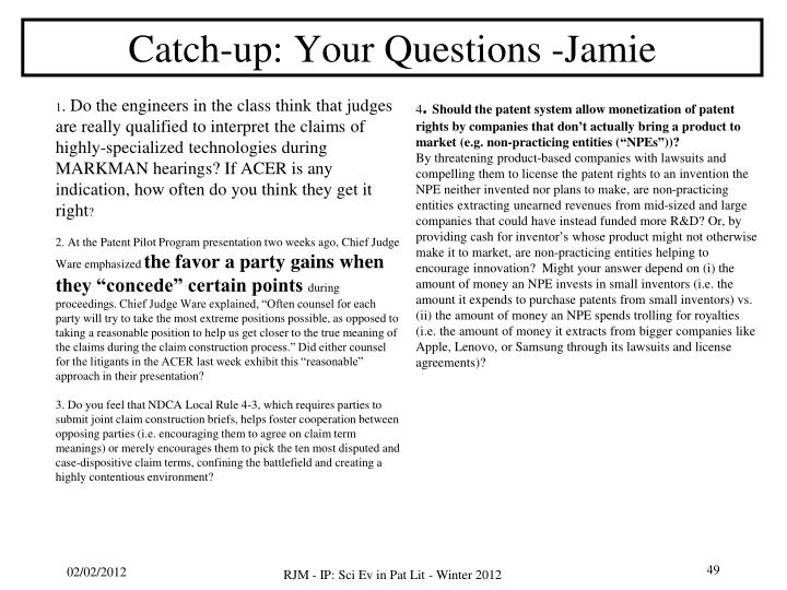 Catch-up: Your Questions -Jamie