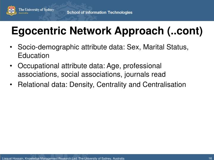 Egocentric Network Approach (..cont)