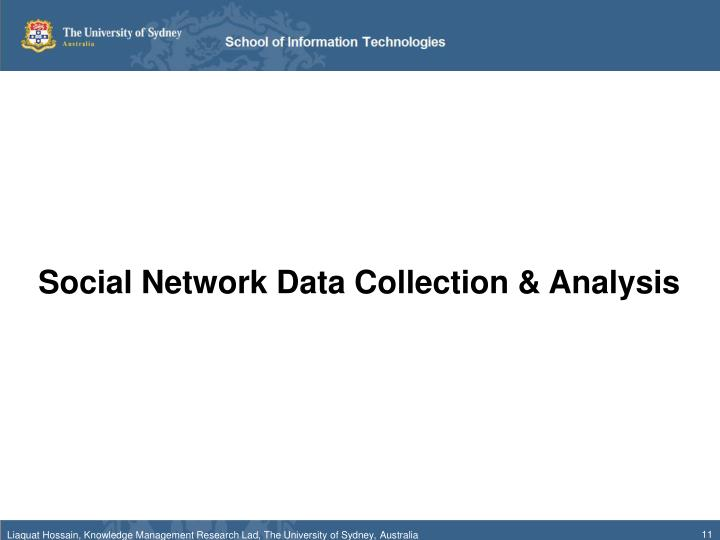 Social Network Data Collection & Analysis