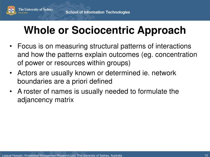 Whole or Sociocentric Approach