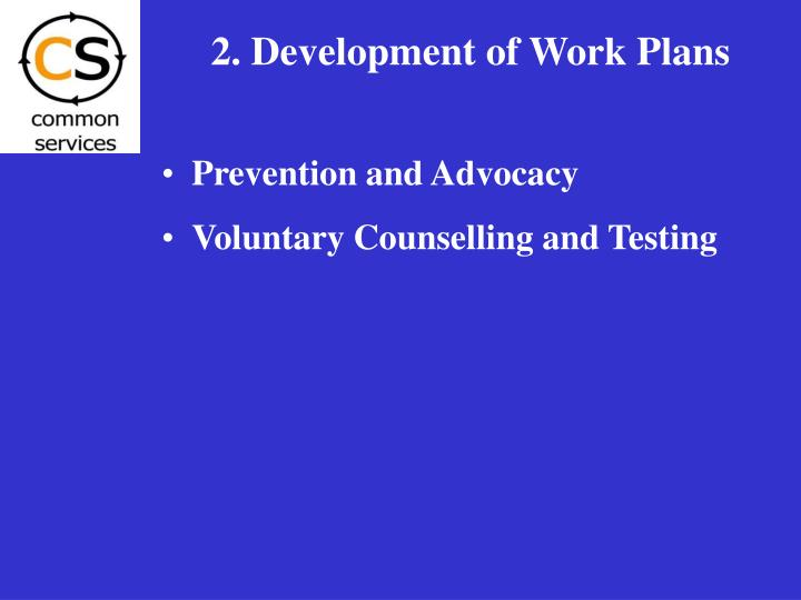 2. Development of Work Plans