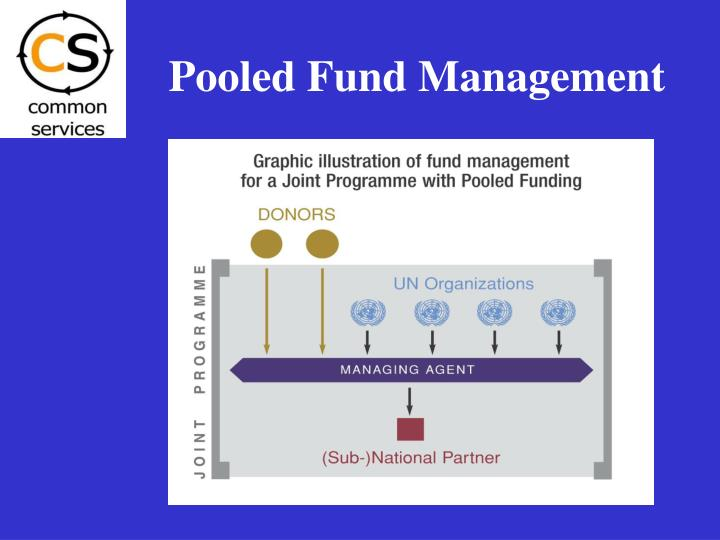 Pooled Fund Management