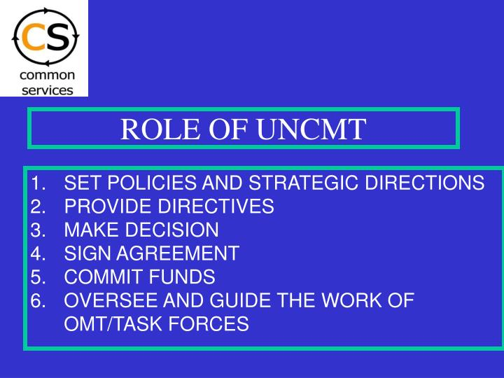 ROLE OF UNCMT