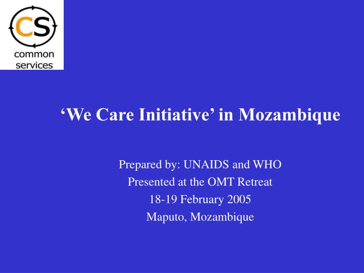 'We Care Initiative' in Mozambique
