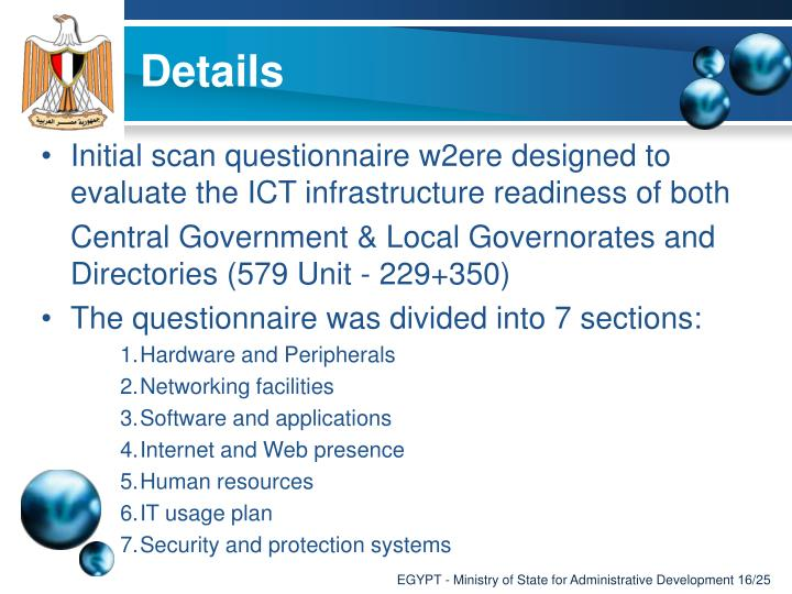 Initial scan questionnaire w2ere designed to evaluate the ICT infrastructure readiness of both