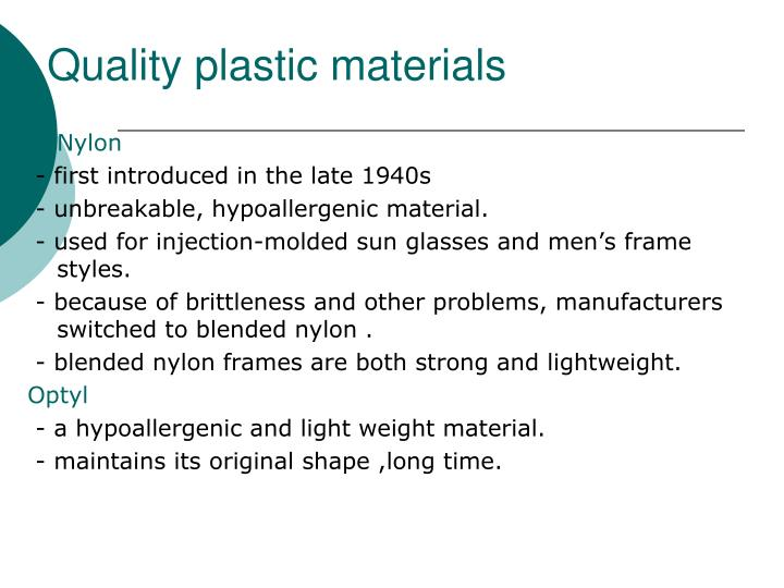 Quality plastic materials