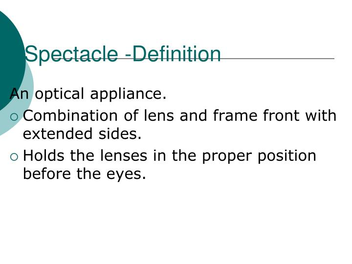 Spectacle definition