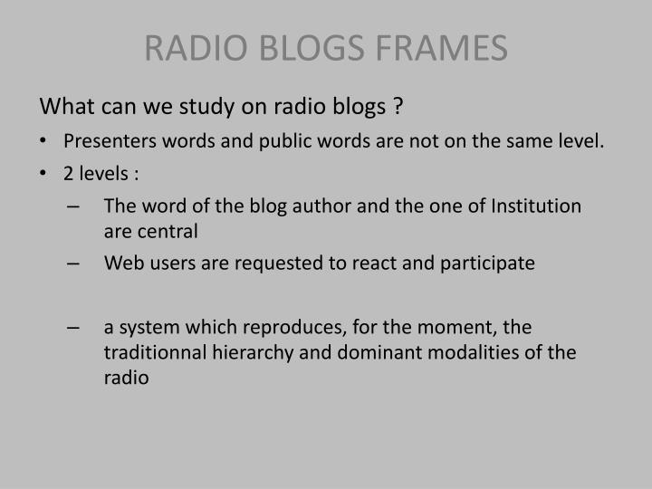 RADIO BLOGS FRAMES