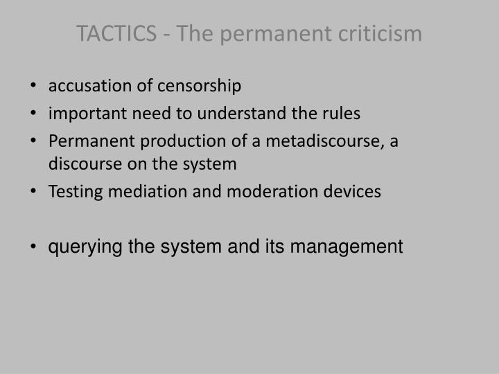 TACTICS - The permanent criticism