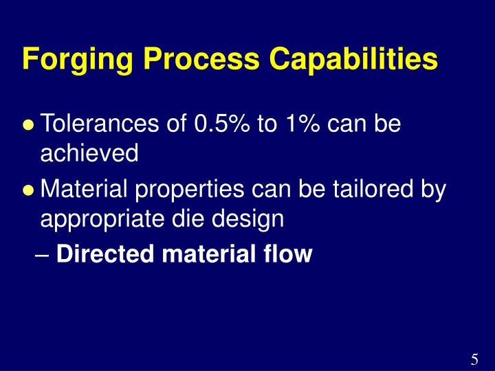 Forging Process Capabilities