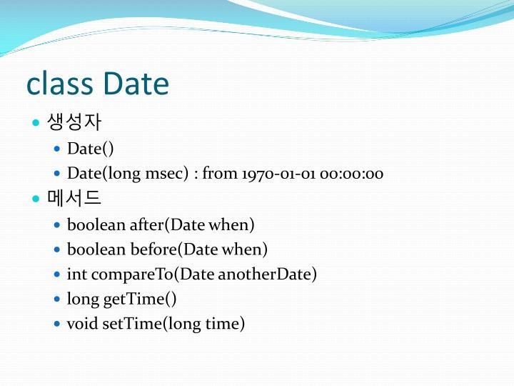 class Date