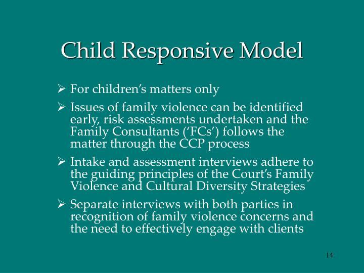 Child Responsive Model