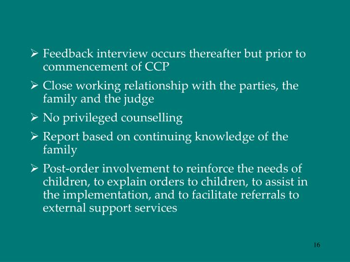 Feedback interview occurs thereafter but prior to commencement of CCP
