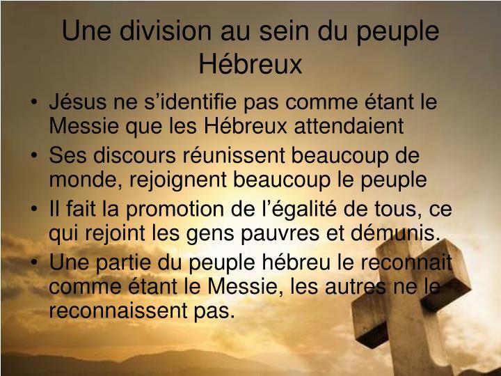 Une division au sein du peuple Hébreux