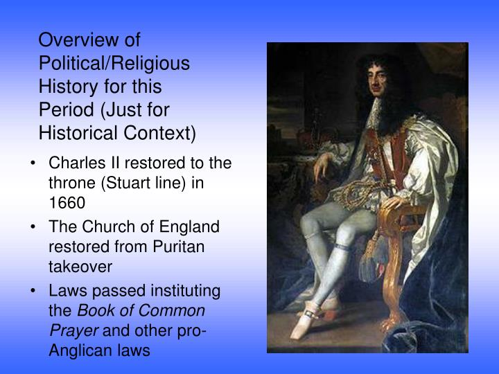 Overview of Political/Religious History for this Period (Just for Historical Context)