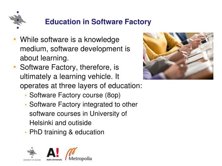 Education in Software Factory