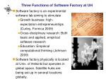 three functions of software factory at uh