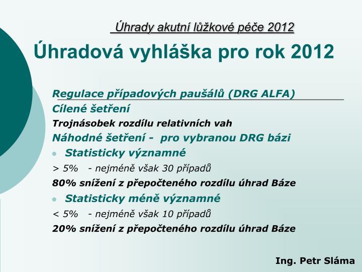 Regulace případových paušálů (DRG ALFA)