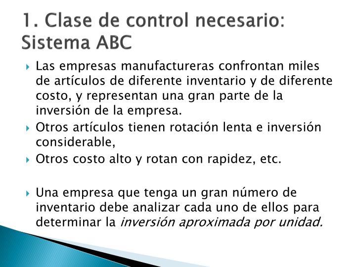 1. Clase de control necesario: Sistema ABC