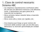1 clase de control necesario sistema abc