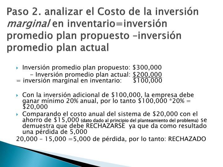Paso 2. analizar el Costo de la inversión