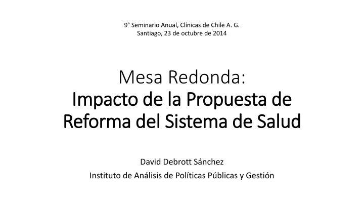 9° Seminario Anual, Clínicas de Chile A. G.
