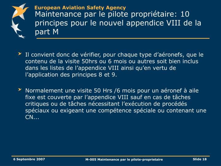 Maintenance par le pilote propriétaire: 10 principes pour le nouvel appendice VIII de la part M
