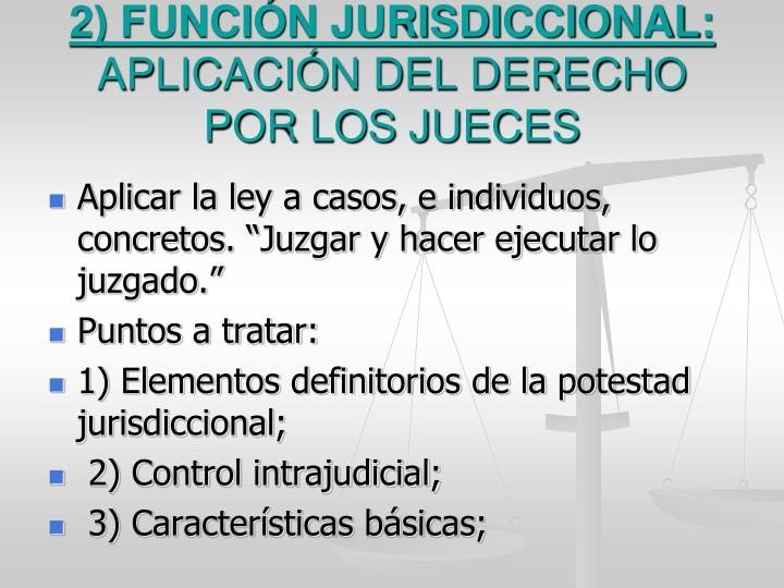 2) FUNCIÓN JURISDICCIONAL: